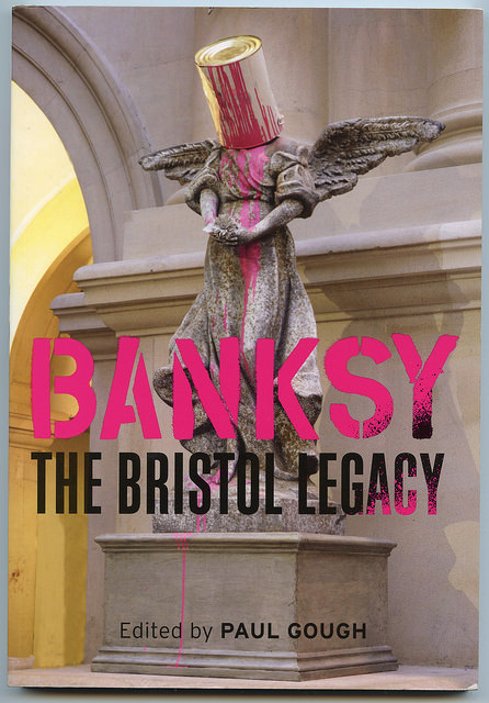 Banksy - The Bristol Legacy book