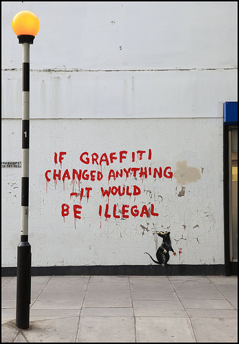 Banksy - If Graffiti Changed Anything - It Would Be Illegal