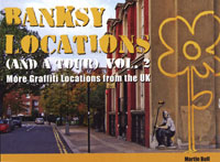 Banksy Locations and A Tour Volume 2