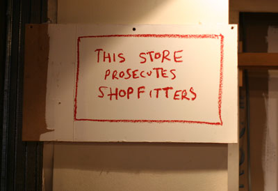 This store prosecutes shopfitters