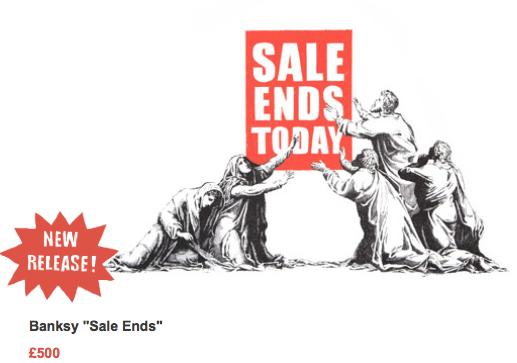 Banksy Sale Ends print