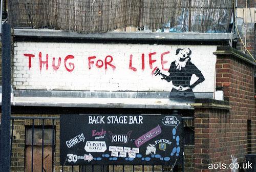 """Banksy Brixton """"Thug For Life"""""""