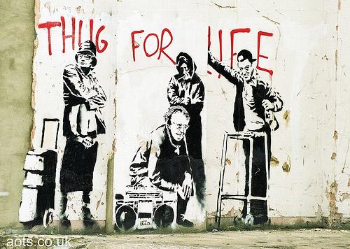 Banksy Thug for life