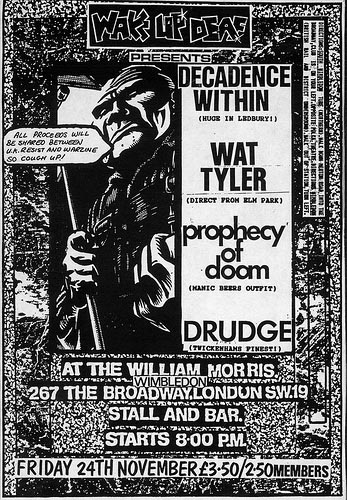 Gig flyer for Decadence Within, Wat Tyler, Prophecy of Doom and Drudge