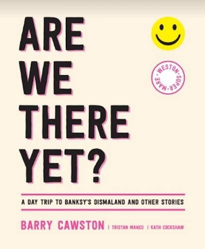 Are We There Yet? by Barry Cawston