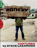 Banksy Captured by Steve Lazarides book