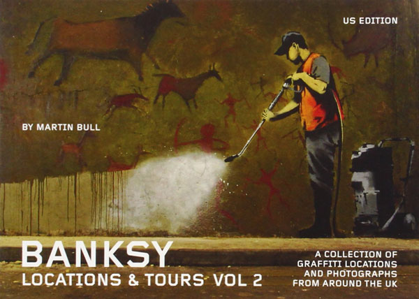Banksy Location and tours Volume 2